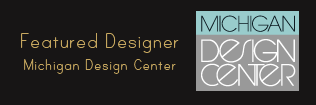 Featured Designer on Michigan Design Center